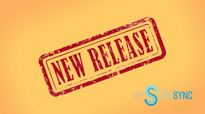 New Release WPSiteSync WordPress blog post page content sync